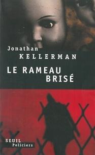 Jonathan Kellerman - Une enquête de Milo Sturgis et Alex Delaware  : Le rameau brisé.