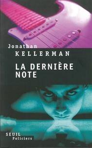 Jonathan Kellerman - Une enquête de Milo Sturgis et Alex Delaware Tome : La Dernière Note.