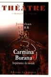 Jonathan Kerr - Carmina Burana - Impératrice du monde.