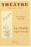 Jonathan Kerr - La véranda - Tragédie domestique.