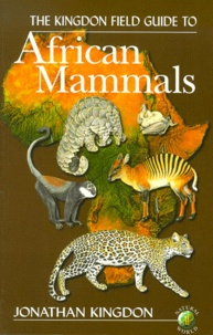 THE KINGDON FIELD GUIDE TO AFRICAN MAMMALS.pdf