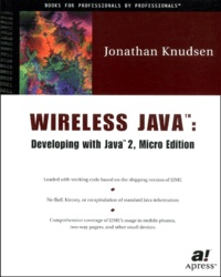Jonathan Knudsen - Wireless Java : Developing with Java 2, Micro edition.