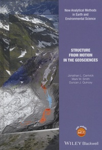 Jonathan-L Carrivick et Mark-W Smith - Structure from Motion in the Geosciences.