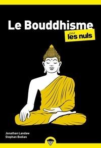 Jonathan Landaw - Le Bouddhisme pour les Nuls.
