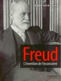 Jonathan Lear - Freud - L'invention de l'inconscient.