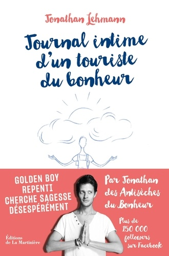 Journal intime d'un touriste du bonheur - Jonathan Lehmann - Format ePub - 9782732486833 - 11,99 €