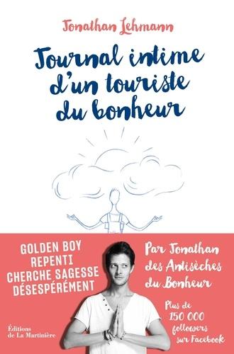 Journal intime d'un touriste du bonheur - Jonathan Lehmann - Format PDF - 9782732486857 - 11,99 €