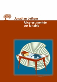 Jonathan Lethem - .
