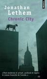 Jonathan Lethem - Chronic City.