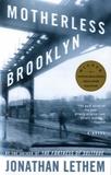 Jonathan Lethem - Motherless Brooklyn.