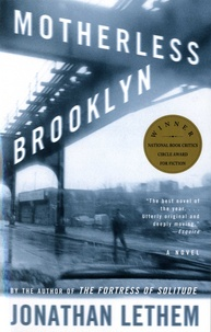 Jonathan Lethem - Motherless Brooklyn.