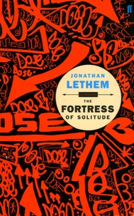 Jonathan Lethem - The fortress of solitude.