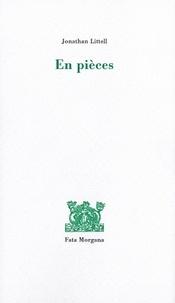Jonathan Littell - En pièces.