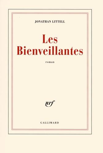 Jonathan Littell - Les Bienveillantes.