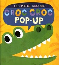 Jonathan Litton et Kasia Nowowiejska - Croc croc pop-up.