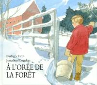 Jonathan London et Barbara Firth - À l'orée de la forêt.