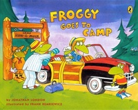 Jonathan London - Froggy  : Froggy Goes to Camp.