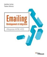 Téléchargez les manuels pdf en ligne Emailing - Développement et intégration  - #Responsive #HTML #CSS 9782212158717