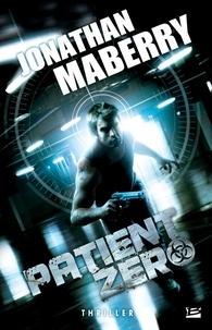 Jonathan Maberry - Patient Zéro.