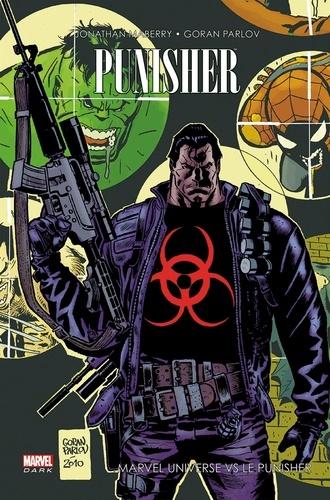 Jonathan Maberry et Goran Parlov - Punisher  : Marvel Universe vs Punisher.
