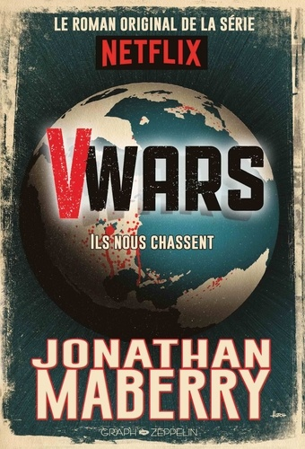 V-Wars Tome 1 Ils nous chassent