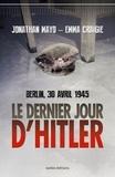 Jonathan Mayo et Emma Craigie - Le Dernier Jour d'Hitler.