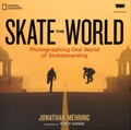 Jonathan Mehring - Skate the World - Photographing One World of Skateboarding.