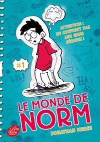 Jonathan Meres - Le monde de Norm Tome 1 : .