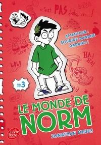 Jonathan Meres - Le monde de Norm Tome 3 : .