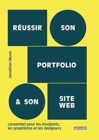 Jonathan Munn - Réussir son portfolio et son site web.