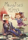 Jonathan Munoz - Mauvaises mines.