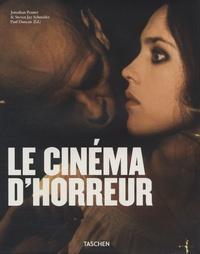 Jonathan Penner et Steven Jay Schneider - Le cinéma d'horreur.