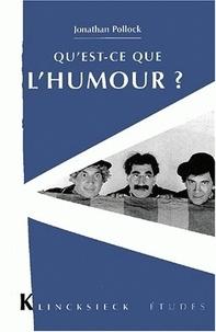 Jonathan Pollock - Qu'est-ce que l'humour ?.