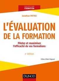 Téléchargez des livres epub en ligne L'évaluation de la formation  - Pilotez et maximisez l'éfficacité de votre formation par Jonathan Pottiez en francais PDF PDB