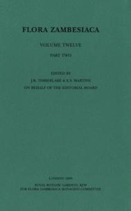 Jonathan R. Timberlake - Flora Zambesiaca - Volume 12, Part  2, Mozambique, Malawi, Zambia, Zimbabwe, Botswana.
