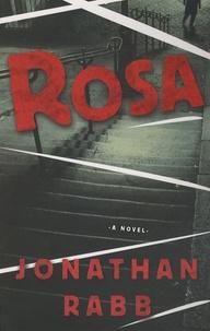 Jonathan Rabb - Rosa.