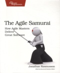 Jonathan Rasmusson - The Agile Samurai - How Agile Masters Deliver Great Software.