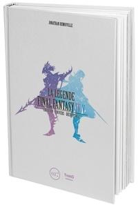 La légende Final Fantasy IV & V - Création, univers, décryptage.pdf