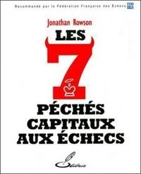 Les sept péchés capitaux aux échecs - Jonathan Rowson | Showmesound.org
