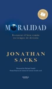 Jonathan Sacks - Moralidad.