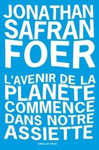 Téléchargement de livres sur ipad 2 L'avenir de la planète commence dans notre assiette par Jonathan Safran Foer DJVU FB2 iBook
