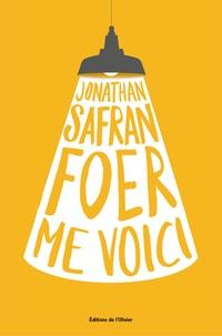 Jonathan Safran Foer - Me voici.