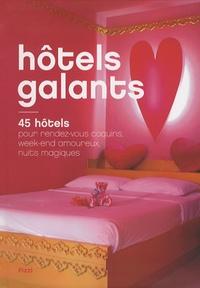 Jonathan Siksou - Hôtels galants - 45 hôtels pour rendez-vous coquins, week-end amoureux, nuits magiques.