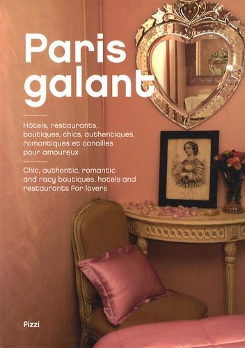 Jonathan Siksou - Paris galant.