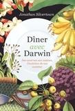 Jonathan Silvertown - Dîner avec Darwin - Des cavernes aux cuisines, l'évolution de nos assiettes.