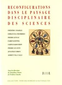 Jonathan Simon et Frédéric Charles - Reconfigurations dans le paysage disciplinaire des sciences.