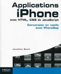 Applications iPhone avec HTML, CSS et JavaScript - Conversion en natifs avec PhoneGap.pdf