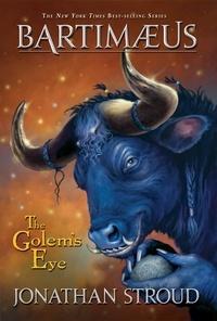 Jonathan Stroud - Bartimaeus Golem's Eye.
