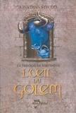 Jonathan Stroud et Jonathan Stroud - L'Oeil du golem - La Trilogie de Bartiméus 2.