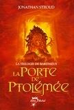 Jonathan Stroud - La Porte de Ptolémée - La Trilogie de Bartiméus 3.